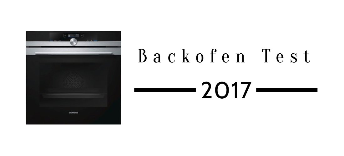 backofen test 2017 sieger und verlierer. Black Bedroom Furniture Sets. Home Design Ideas