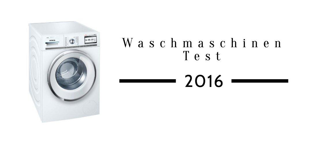 Waschmaschinen Test 2016 Sieger Und Verlierer